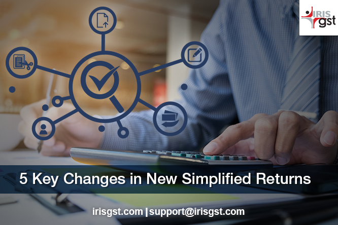 5 Key Changes Taxpayers need to be ready for in New Returns