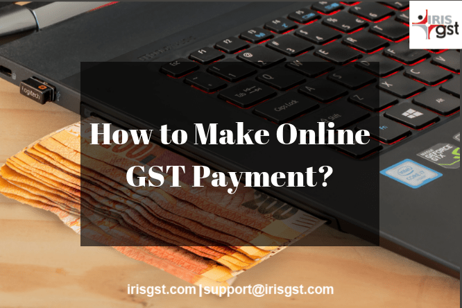 How to Make GST Payment Online?