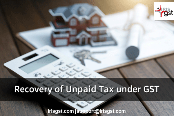 Recovery of Tax under GST – Special Provisions