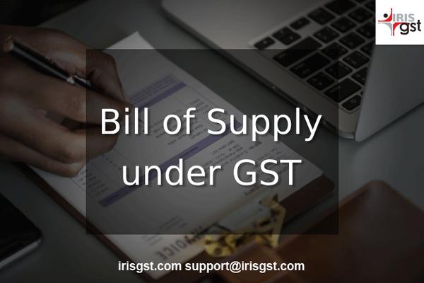 Bill of Supply under GST