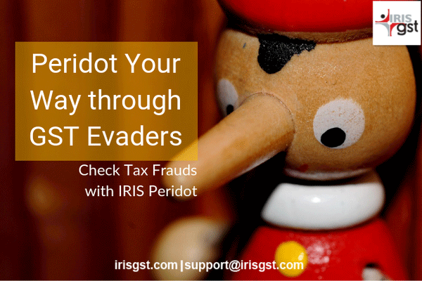 Check Tax Frauds with IRIS Peridot : Make Your Way through GST Evaders