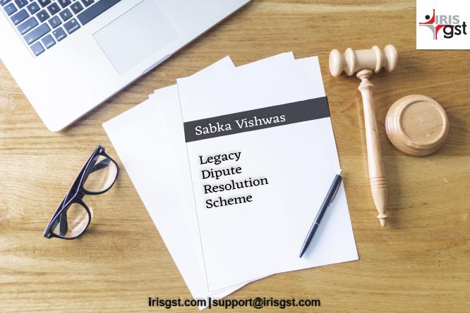 244 Sabka Vishwas – Legacy Dispute Resolution Scheme (LDRS)
