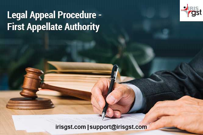 Legal Appeal under GST (2/4) – First Appellate Authority