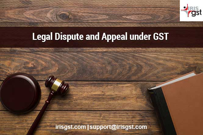 Legal Disputes and Appeal under GST (1/4)