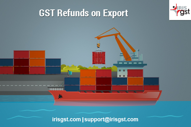 GST Refunds on Export