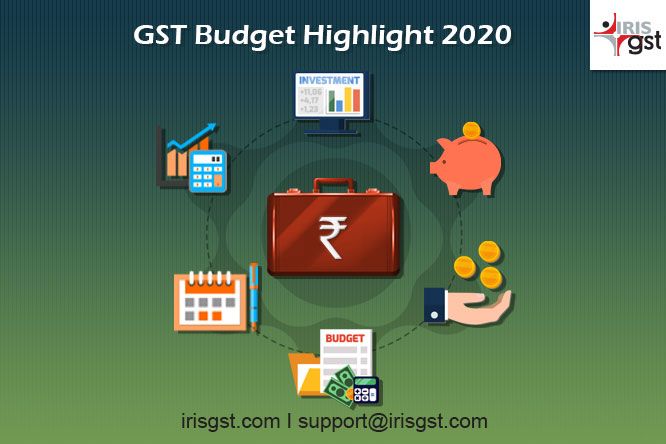 Budget 2020 in GST – Highlights