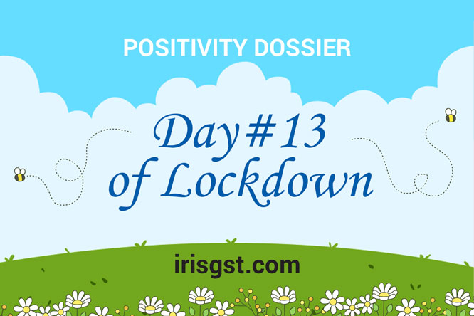 WFH Positivity Dossier- #DAY 13