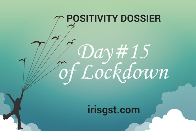 WFH Positivity Dossier- #DAY 15
