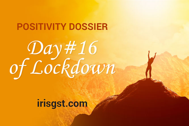 WFH Positivity Dossier- #DAY 16