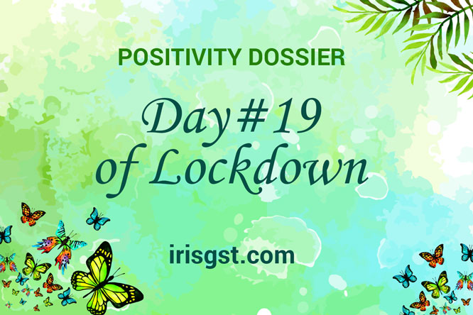 WFH Positivity Dossier- #DAY 19