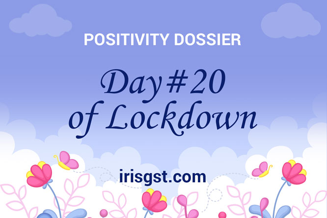 WFH Positivity Dossier- #DAY 20