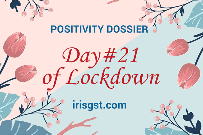 WFH Positivity Dossier- #DAY 21