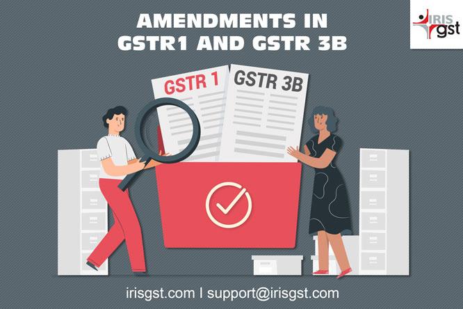 How to Amend your GST Return- GSTR1 & GSTR 3B