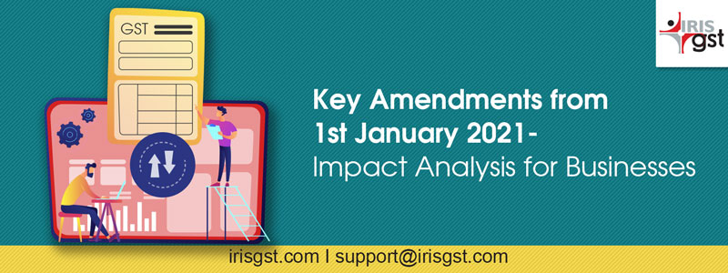 Key-Amendments from 1-Jan-2020 and its impact analysis