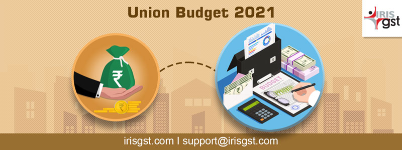 GST Proposals in Union Budget 2021