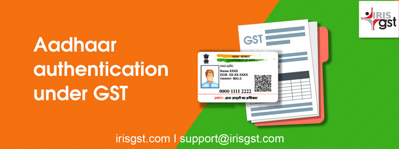 Aadhaar Authentication under GST